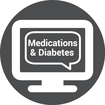 Icon for WEBINAR: Let's Talk About Medications & Diabetes